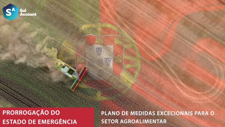 Prorrogação do estado de emergência decretado pelo Presidente da República e Plano de Medidas Excecionais para o Setor Agroalimentar